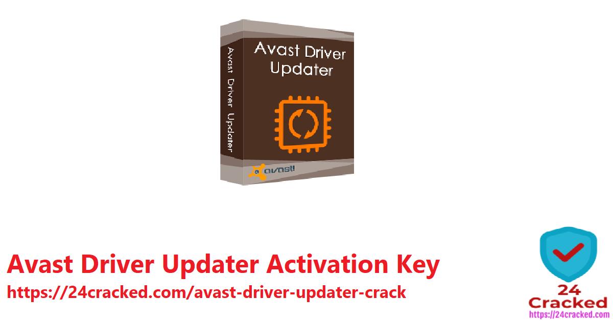 Avast Driver Updater v2.5.6 Crack Incl License Key - 24 ...