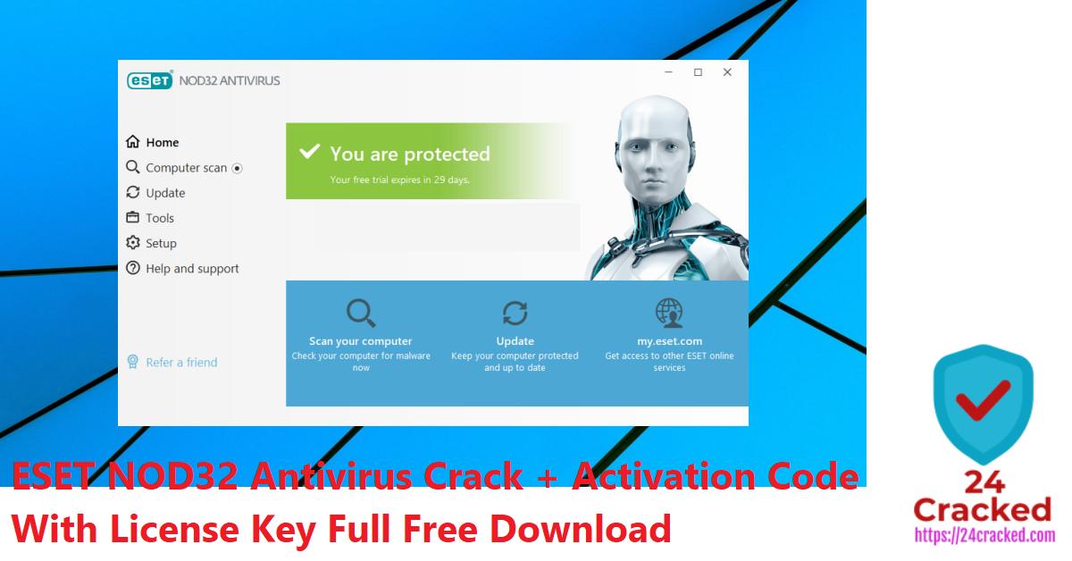 ESET NOD32 Antivirus Crack + Activation Code With License Key Full Free Download