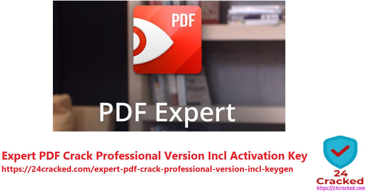 Expert PDF Crack Professional Version Incl Activation Key