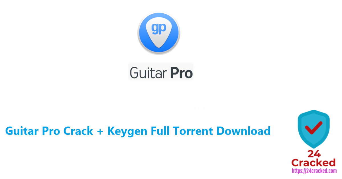 Guitar Pro Crack + Keygen Full Torrent Download