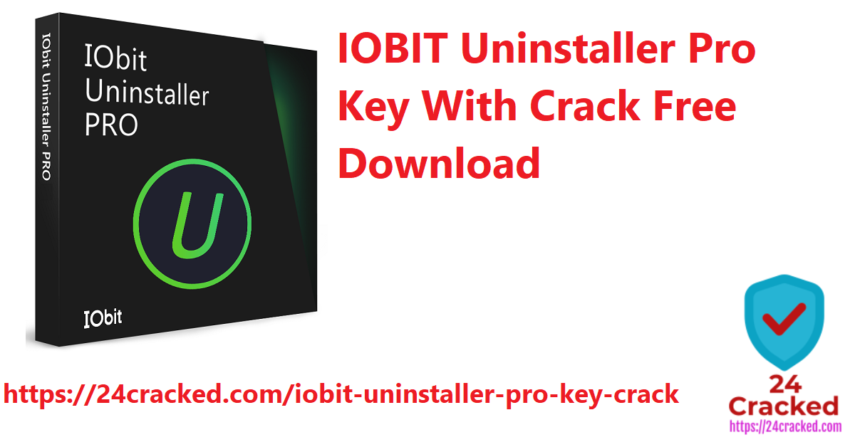 IOBIT Uninstaller Pro Key With Crack Free Download