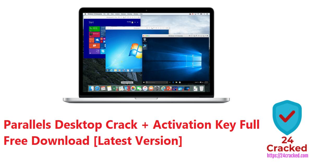 Parallels Desktop Crack + Activation Key Full Free Download [Latest Version]
