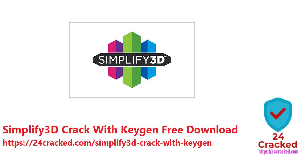 Simplify3D Crack With Keygen Free Download