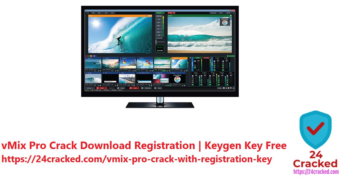 vMix Pro Crack Download Registration Keygen Key Free