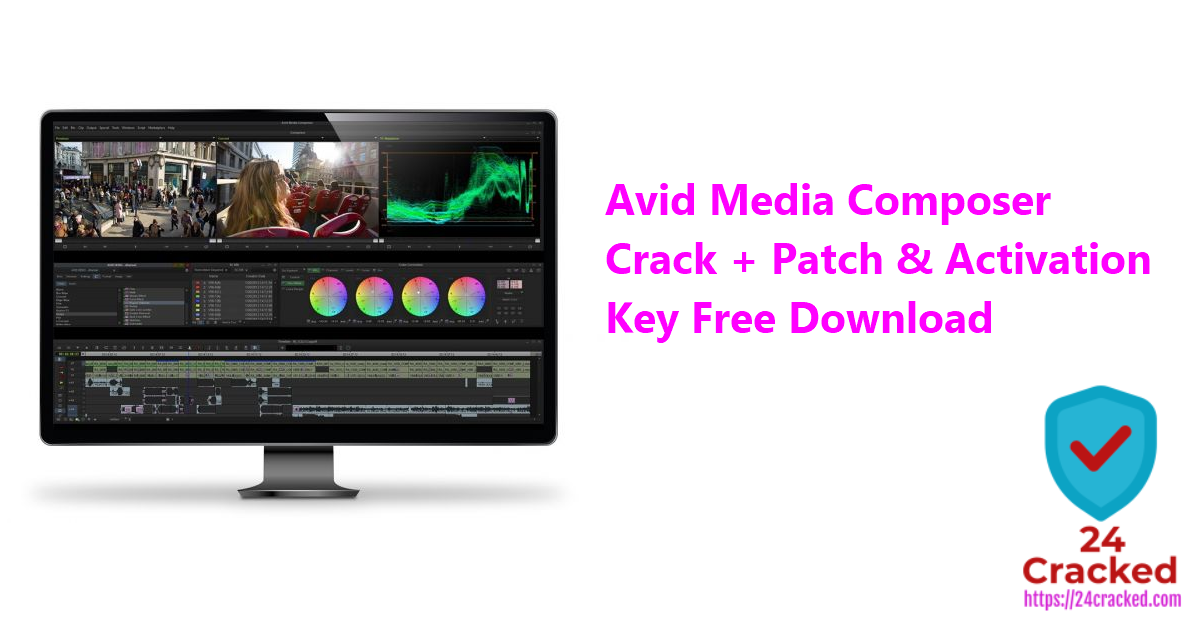 Avid Media Composer Crack + Patch & Activation Key Free Download