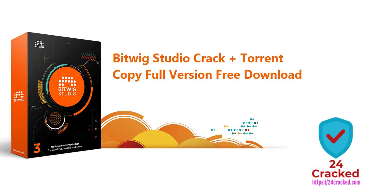 Bitwig Studio Crack + Torrent Copy Full Version Free Download