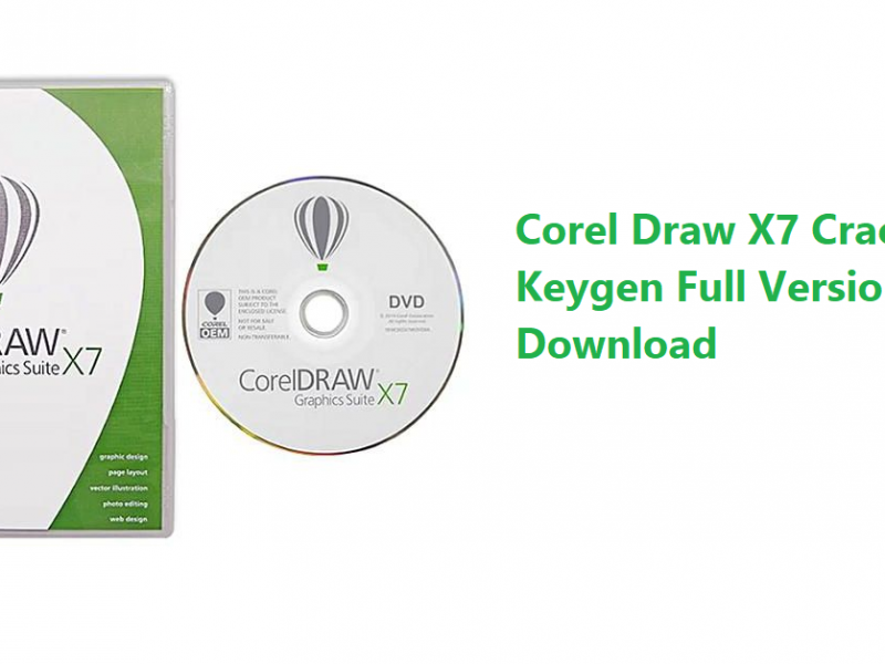 Corel Draw X7 Crack + Keygen Full Version Free Download