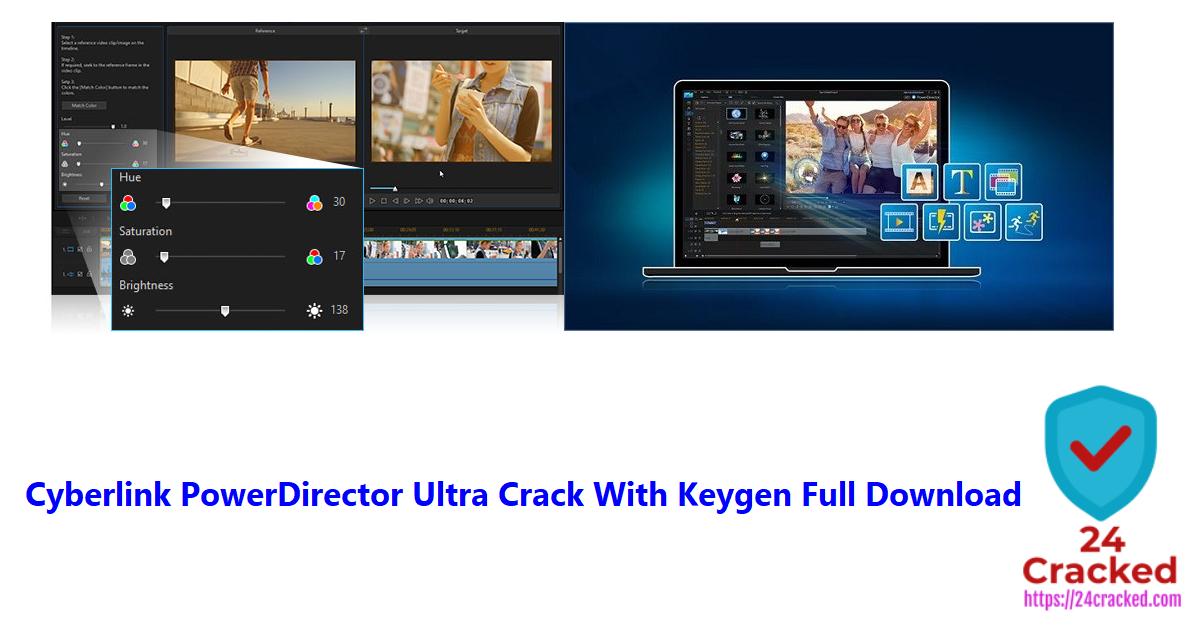 Cyberlink PowerDirector Ultra Crack With Keygen Full Download
