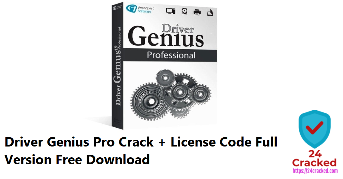 Driver Genius Pro Crack + License Code Full Version Free Download