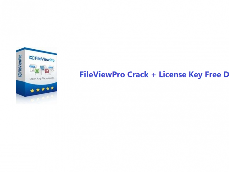 FileViewPro Crack + License Key Free Download