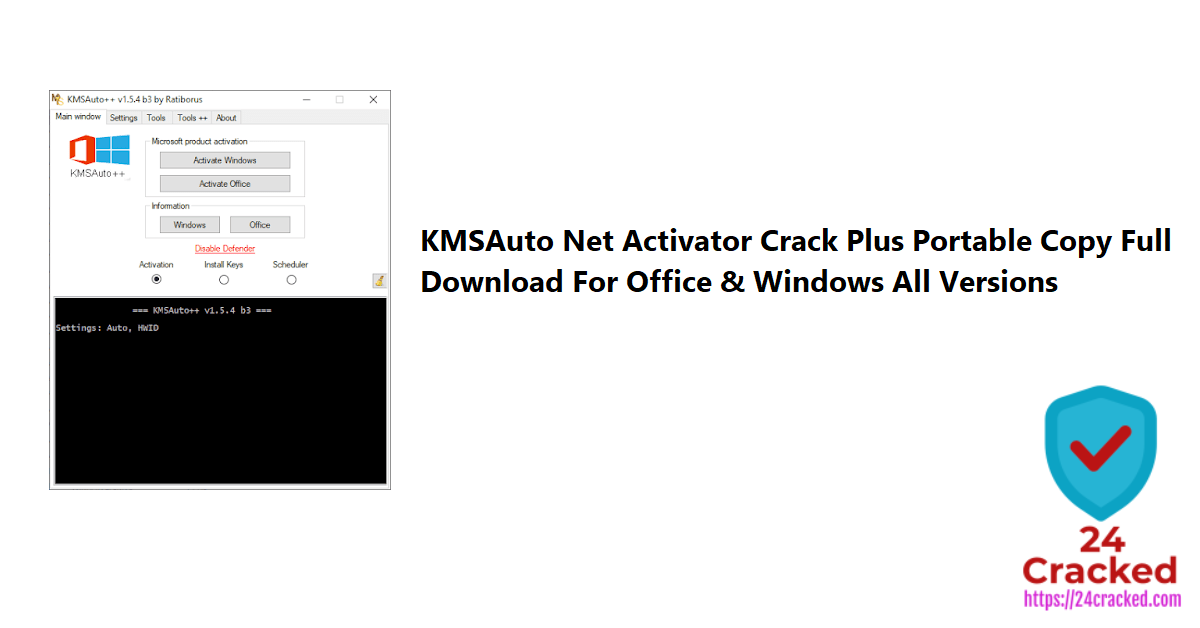KMSAuto Net Activator Crack Plus Portable Copy Full Download For Office & Windows All Versions