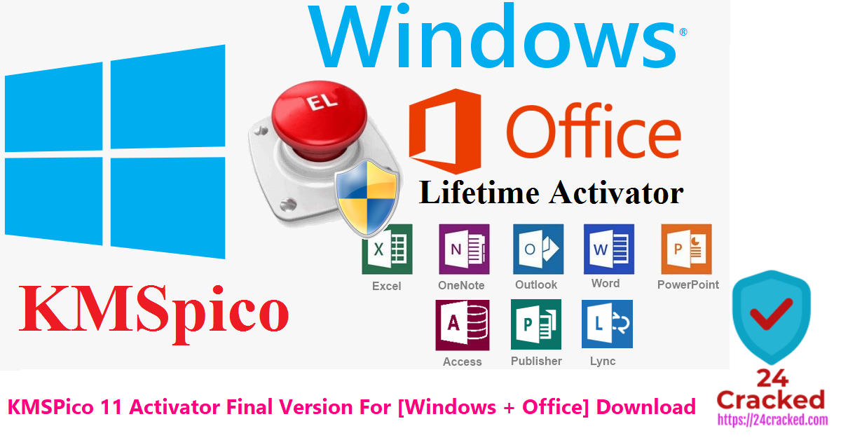 KMSPico 11 Activator Final Version For [Windows + Office] Download