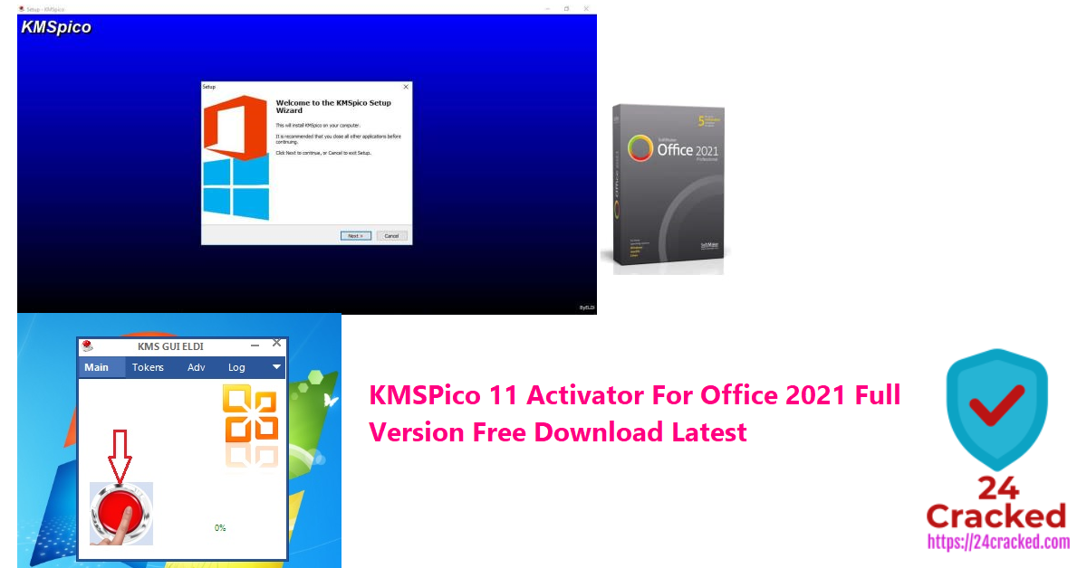 KMSPico 11 Activator For Office 2021 Full Version Free Download Latest