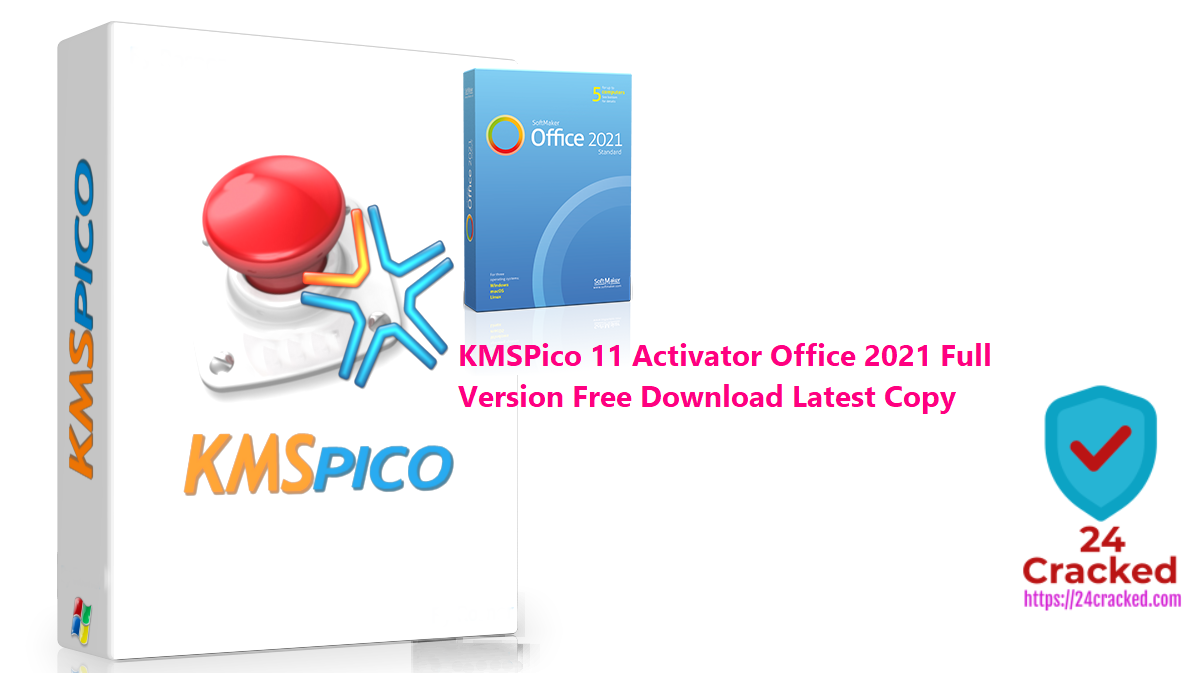 KMSPico 11 Activator Office 2021 Full Version Free Download Latest Copy