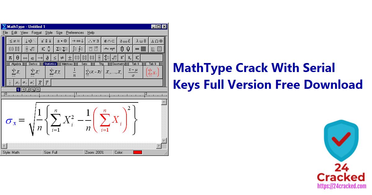 MathType Crack With Serial Keys Full Version Free Download