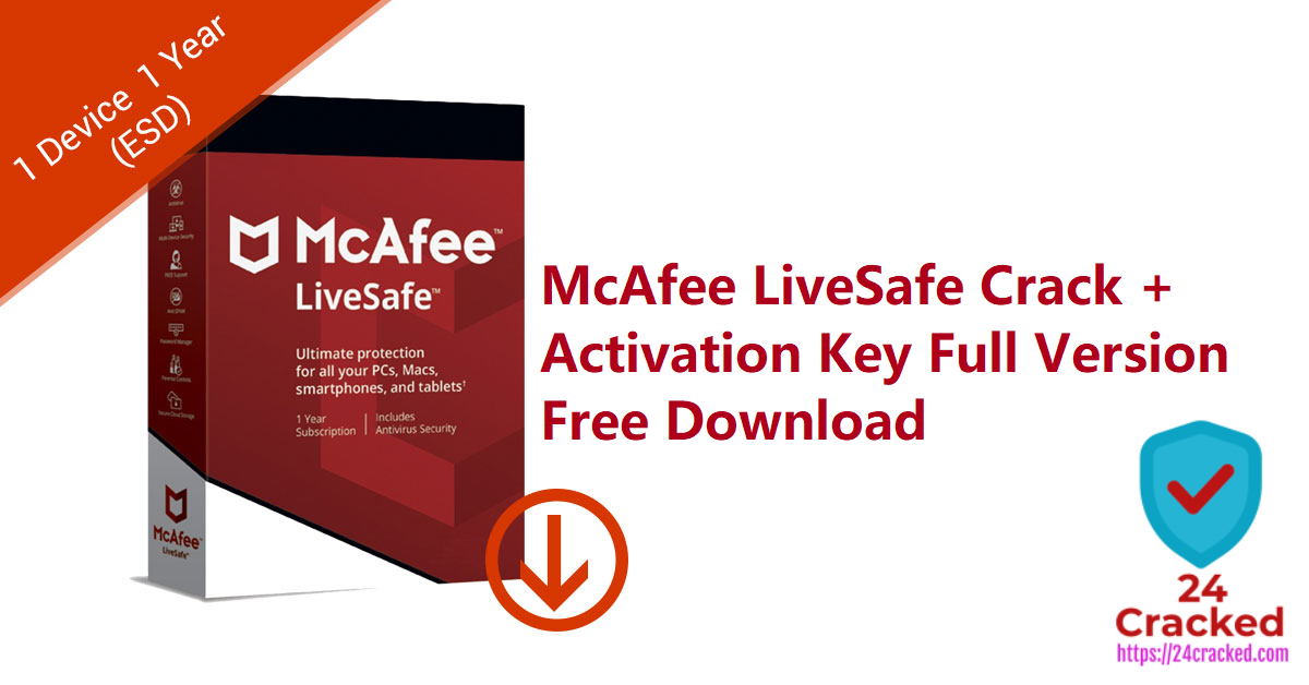 McAfee LiveSafe Crack + Activation Key Full Version Free Download