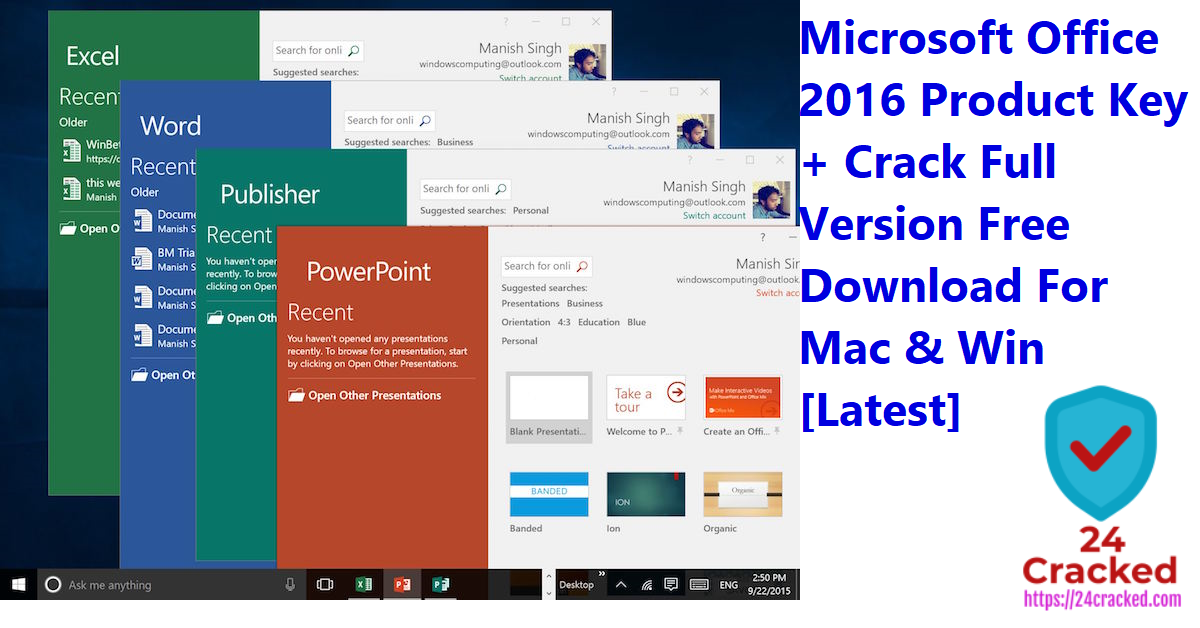 Microsoft Office 2016 Product Key + Crack Full Version Free Download For Mac & Win [Latest]
