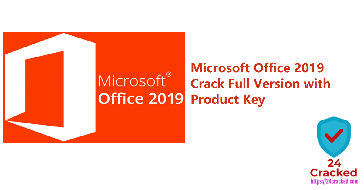 Microsoft Office 2019 Crack Full Version with Product Key