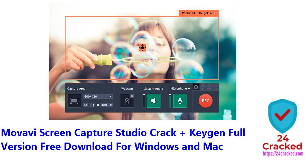 Movavi Screen Capture Studio Crack + Keygen Full Version Free Download For Windows and Mac