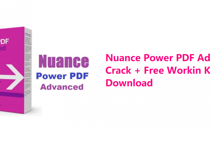 Nuance Power PDF Advanced Crack + Free Workin Keys Download