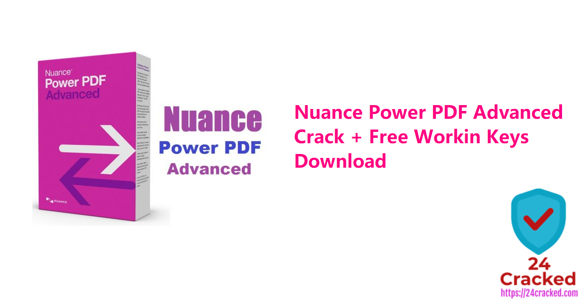 Nuance Power PDF Advanced Crack + Free Workin Keys Download