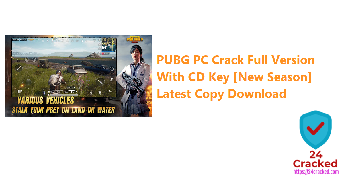 PUBG PC Crack Full Version With CD Key [New Season] Latest Copy Download