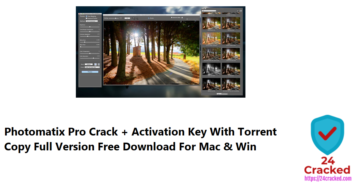 Photomatix Pro Crack + Activation Key With Torrent Copy Full Version Free Download For Mac & Win