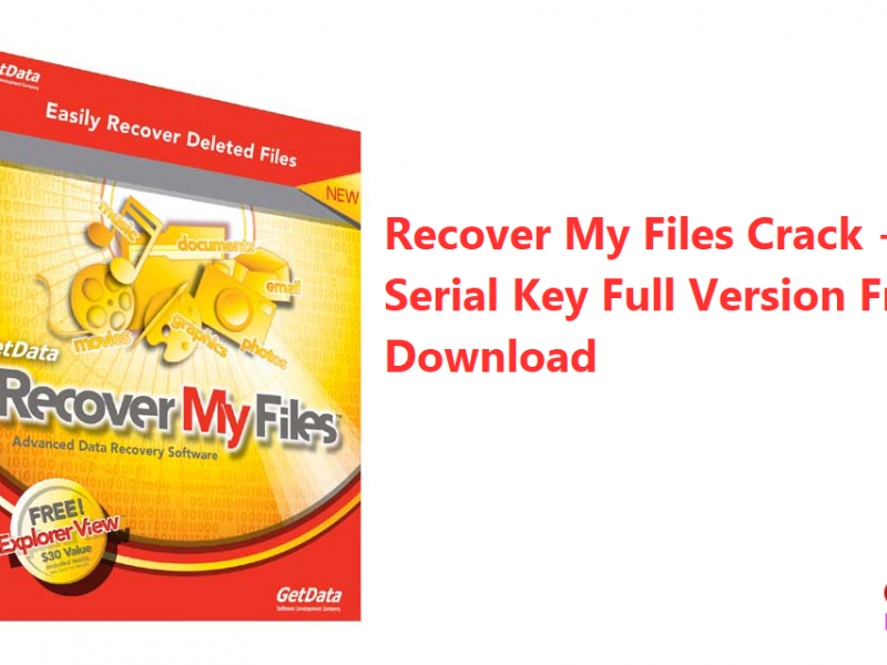 Recover My Files Crack + Free Serial Key Full Version Free Download