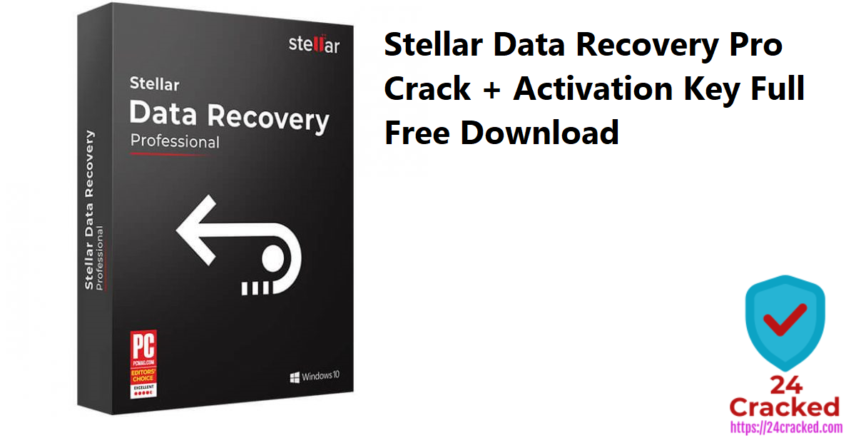 Stellar Data Recovery Pro Crack + Activation Key Full Free Download