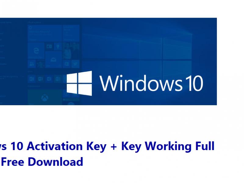 Windows 10 Activation Key + Key Working Full Version Free Download