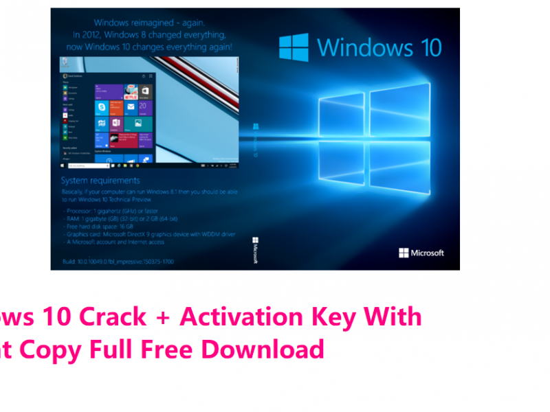 Windows 10 Crack + Activation Key With Torrent Copy Full Free Download