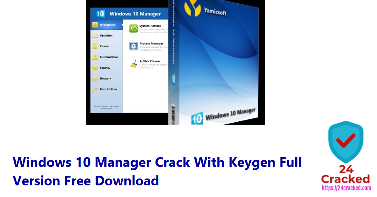 Windows 10 Manager Crack With Keygen Full Version Free Download