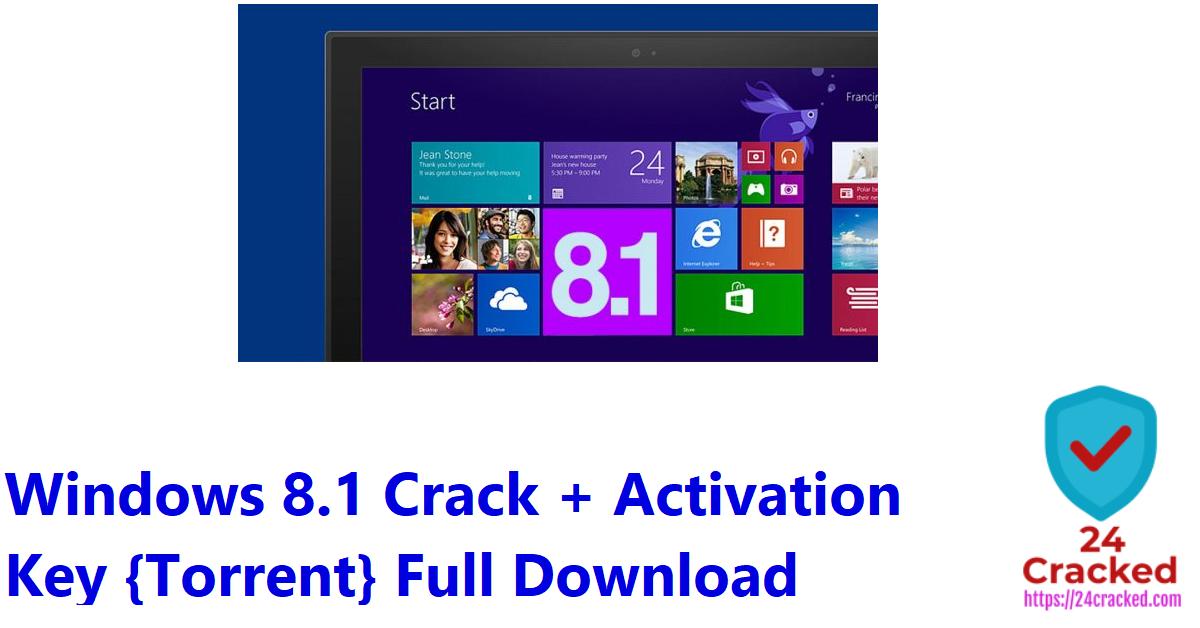 Windows 8.1 Crack + Activation Key {Torrent} Full Download