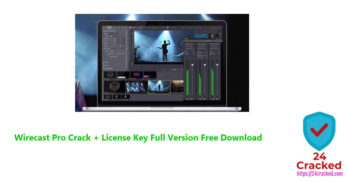 Wirecast Pro Crack + License Key Full Version Free Download