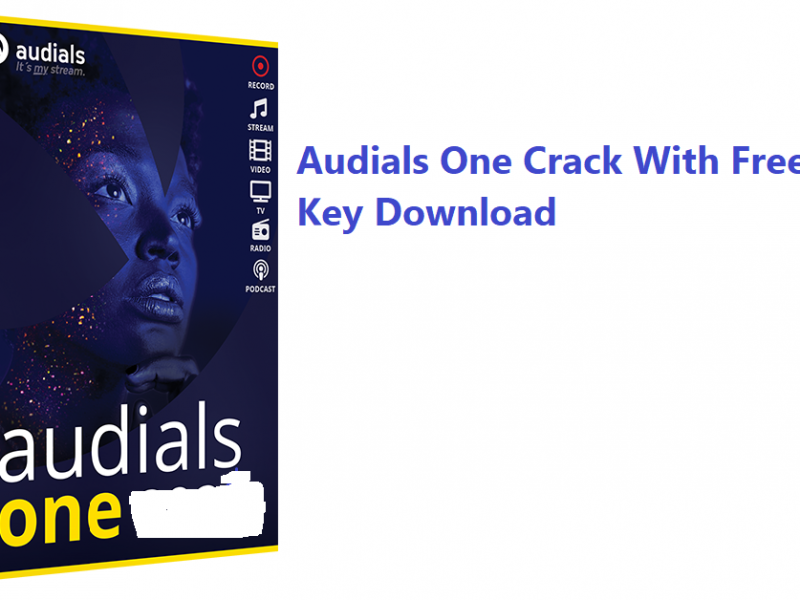 Audials One Crack With Free Serial Key Download