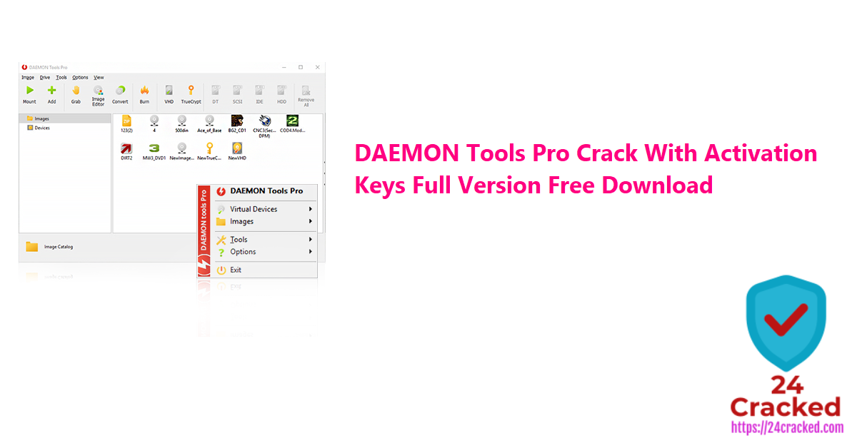 DAEMON Tools Pro Crack With Activation Keys Full Version Free Download