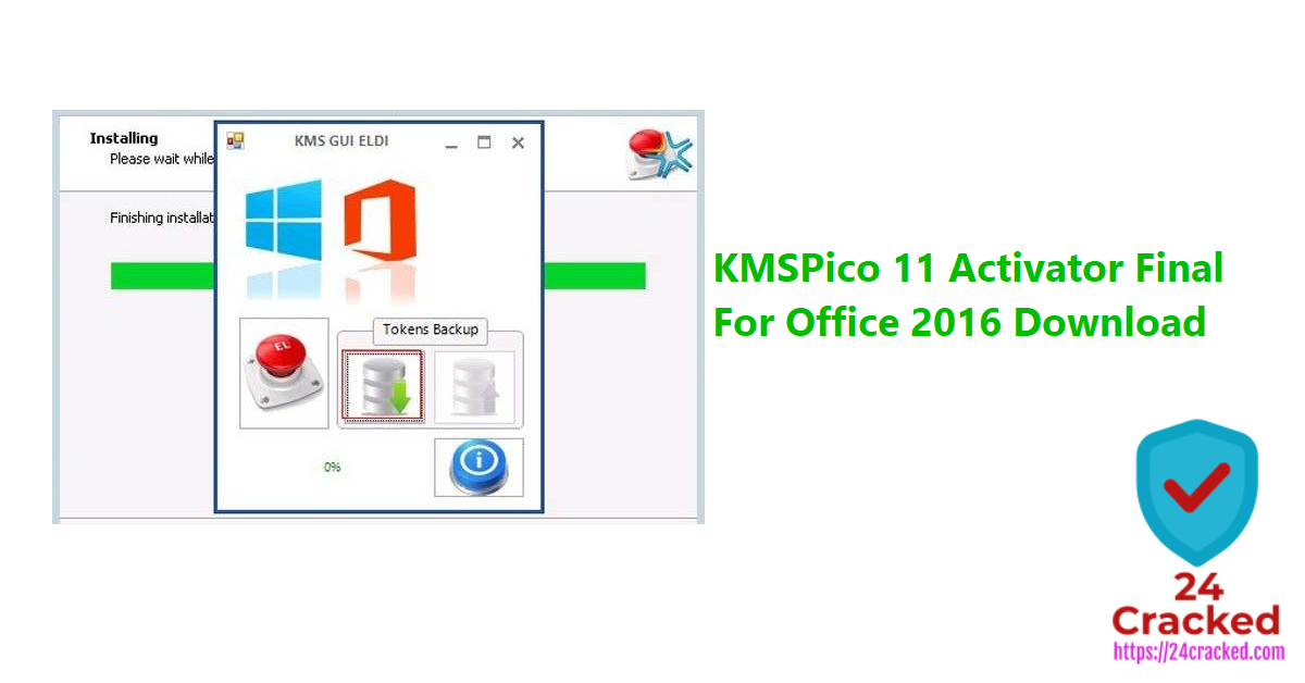 KMSPico 11 Activator Final For Office 2016 Download