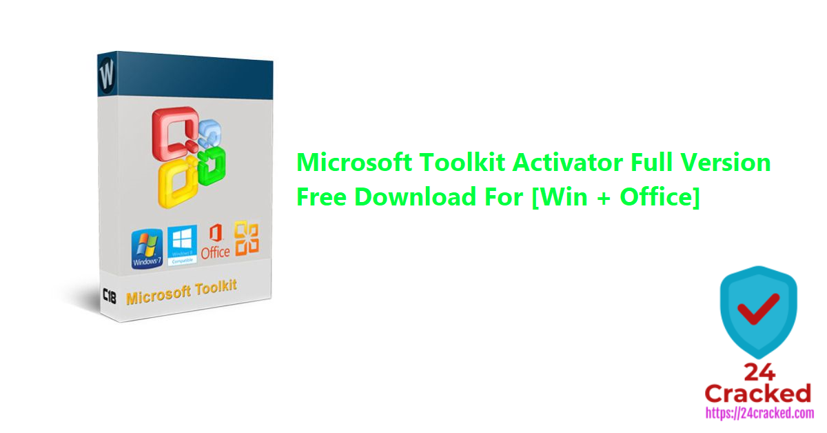 Microsoft Toolkit Activator Full Version Free Download For [Win + Office]