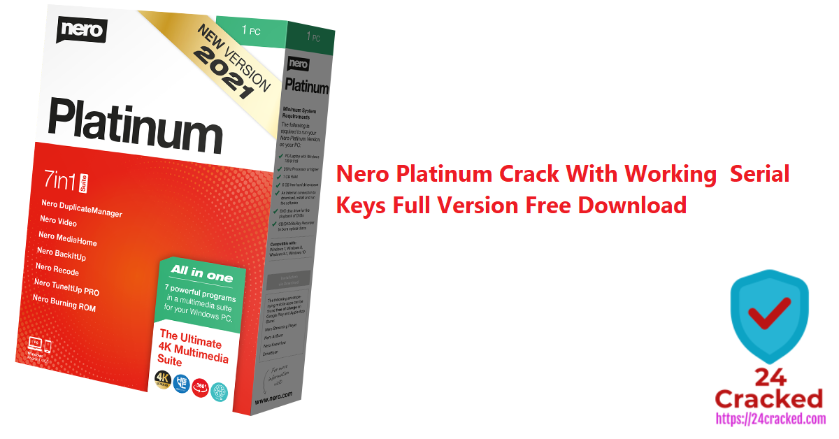 Nero Platinum Crack With Working Serial Keys Full Version Free Download