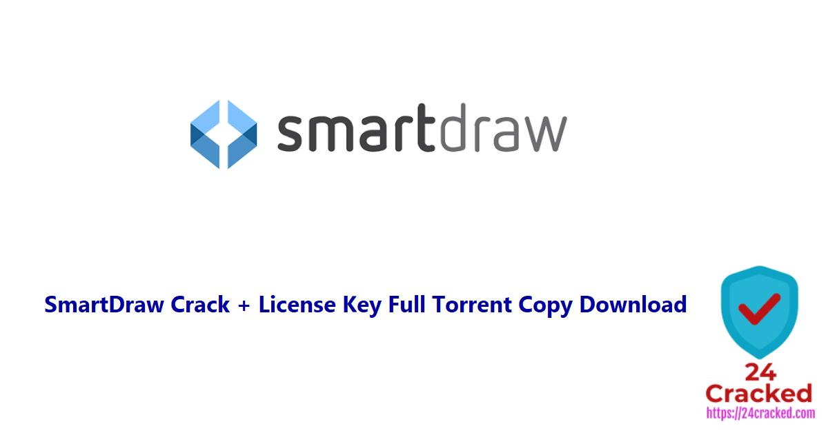 SmartDraw Crack + License Key Full Torrent Copy Download