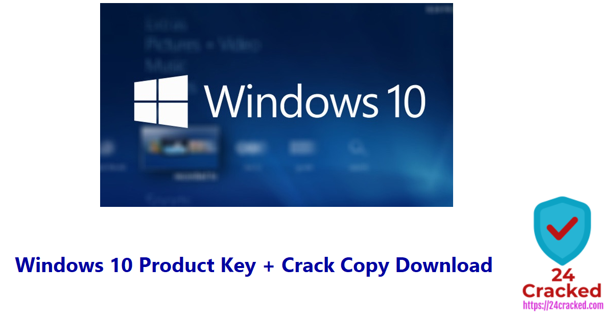 Windows 10 Product Key + Crack Copy Download