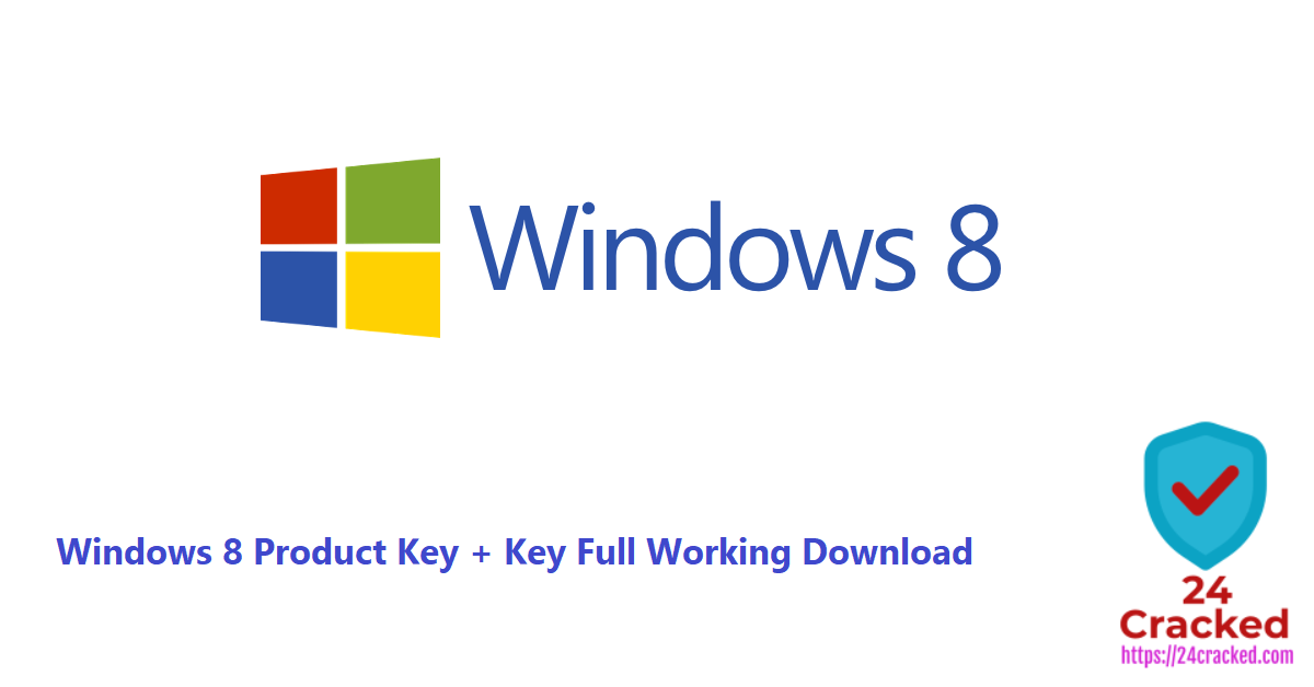 Windows 8 Product Key + Key Full Working Download