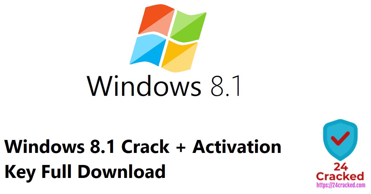Windows 8.1 Crack + Activation Key Full Download