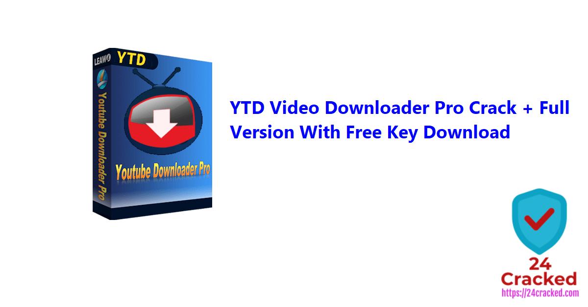 YTD Video Downloader Pro 5.9.18.6 Crack + Free Key [2021 ...