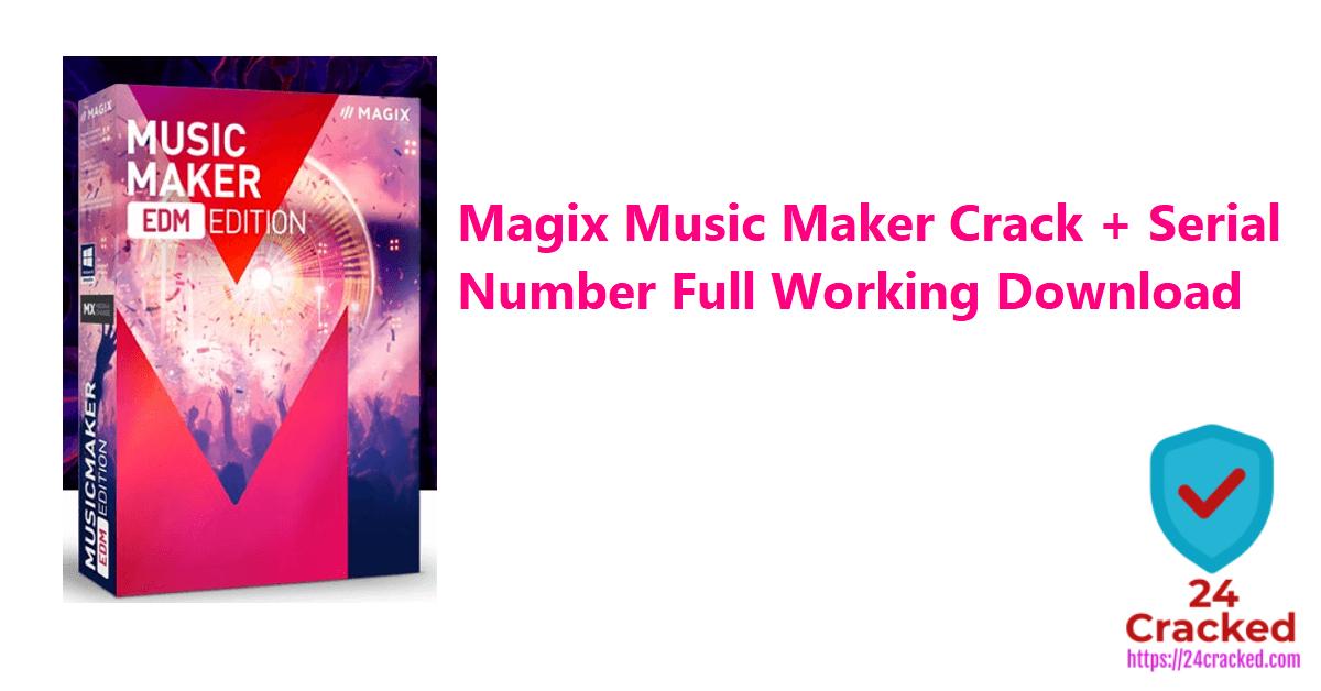Magix Music Maker Crack + Serial Number Full Working Download